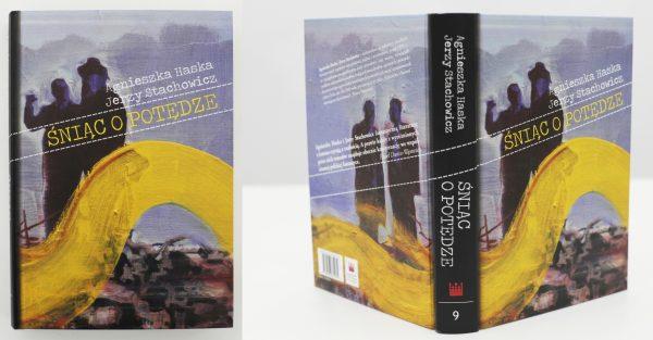 """Okładka do książki """"Śniąc o potędze"""", wyd.NCK, 2013"""